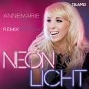 Neonlicht (Remix Edition)/Annemarie Eilfeld