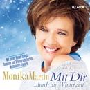 Mit Dir ... durch die Winterzeit/Monika Martin