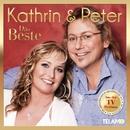 Das Beste/Kathrin & Peter