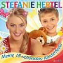Meine 15 schönsten Kinderlieder/Stefanie Hertel