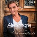 Das Leben ist schön (la vie est belle)/Alexandre Gern