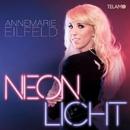Neonlicht/Annemarie Eilfeld