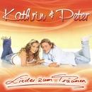 Lieder zum Träumen/Kathrin & Peter