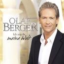 Ich zeig Dir meine Welt/Olaf Berger