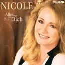 Alles nur für Dich/Nicole