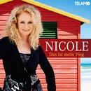 Das ist mein Weg/Nicole