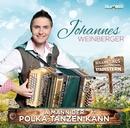A Mann der Polka tanzen kann/Johannes Weinberger