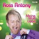 Meine neue Liebe/Ross Antony