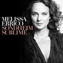 Sondheim Sublime/Melissa Errico