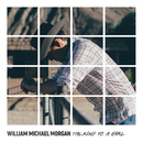 Talking to a Girl/William Michael Morgan