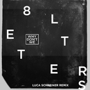 8 Letters (Luca Schreiner Remix)/Why Don't We