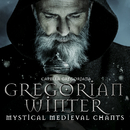 Gregorian Winter: Mystic Medieval Chants/Capella Gregoriana