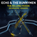 The Killing Moon (Symphonic Version)/Echo And The Bunnymen