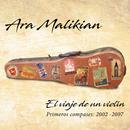 El viaje de un violín/Ara Malikian