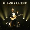 Det var en torsdag aften (Live)/Kim Larsen & Kjukken