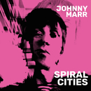 Spiral Cities/Johnny Marr