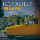 She Makes Me (3 Wheel Mix)/Rick Astley