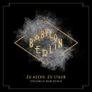 Zu Asche, zu Staub (Solomun Dub Remix) [Music from the Original TV Series Babylon Berlin]/Severija
