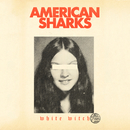 White Witch/American Sharks