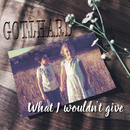 What I Wouldn't Give (Acoustic Version)/Gotthard