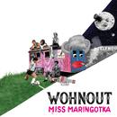 Miss maringotka/Wohnout