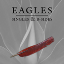 Singles & B-Sides (Remastered)/Eagles