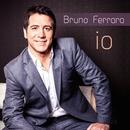 IO/Bruno Ferrara