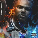 Still My Moment/Tee Grizzley