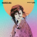 LATO Remixes EP/Marcelina