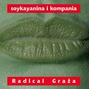 Radical Graza/Stanislaw Soyka