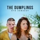 Kto Zobaczy/The Dumplings