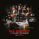 I Tylko To Wiem (feat. Skubas) [Radio Edit]/Raz Dwa Trzy