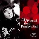 40 Piosenek Slawy Przybylskiej/Slawa Przybylska