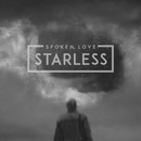 Starless/Spoken Love