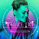 Tabletki (feat. XXANAXX)/Marika
