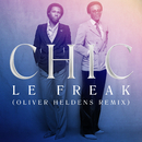 Le Freak (Oliver Heldens Remix)/Chic