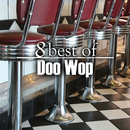 8 Best of Doo Wop/Various Artists