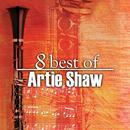 8 Best of Artie Shaw/Artie Shaw