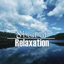 8 Best of Relaxation/Various Artists