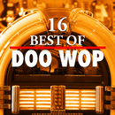 16 Best of Doo Wop/Various Artists