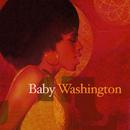 Baby Washington/Baby Washington