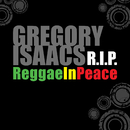 Gregory Isaacs R.I.P: Reggae In Peace/Gregory Isaacs