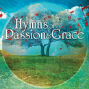 Hymns of Passion & Grace/Various Artists