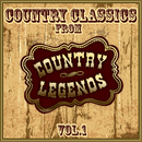 Country Classics from Country Legends, Vol. 1/Various Artists