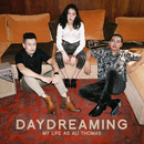 Daydreaming/My Life As Ali Thomas