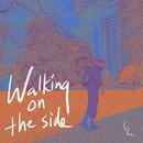 Walking on the Side/Glen Wee