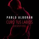 Curo tus labios (Acústico)/Pablo Alboran