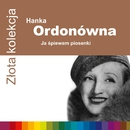 Zlota Kolekcja/Hanka Ordonowna