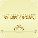 Pol Wieku Czlowieku (Edycja Specjalna)/Krzysztof Krawczyk