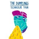 Technicolor Yawn/The Dumplings
